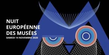 Nuit Européenne des Musées - 14 novembre 2020 ANNULEE